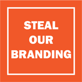 Steal our Branding