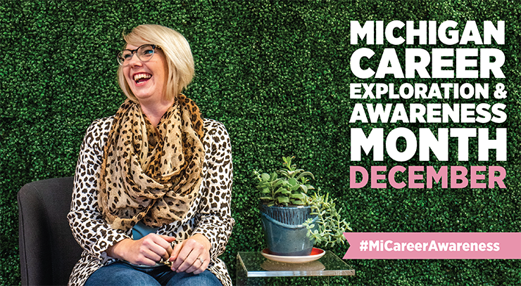Michigan Career Exploration & Awareness Month December, #MiCareerAwareness