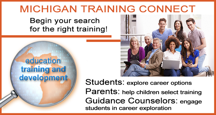 Michigan Training Connect. Begin your search for the right training!