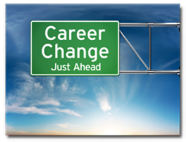 Career Change Just Ahead sign